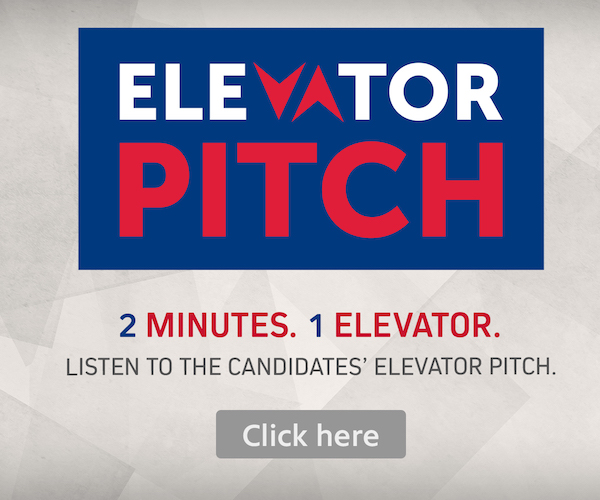 Elevator Pitch: 2 Minutes, 1 Elevator. Listen to the candidate's Elevator Pitch.