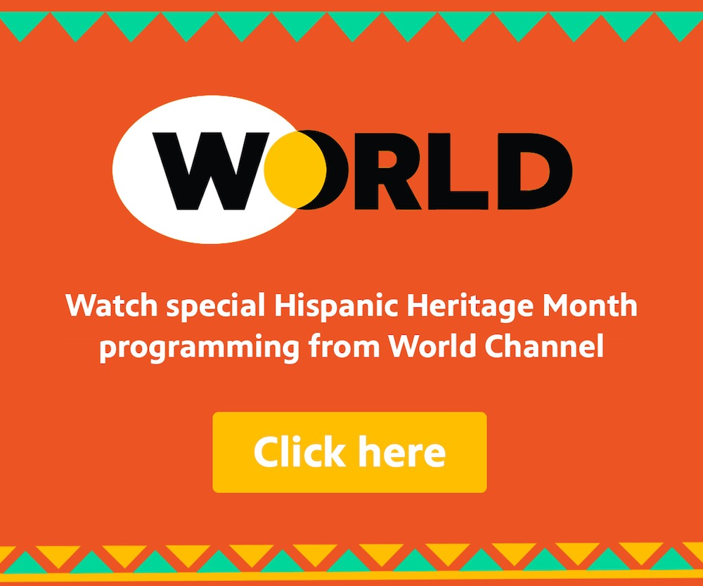 Watch special Hispanic Heritage Month programming on WORLD