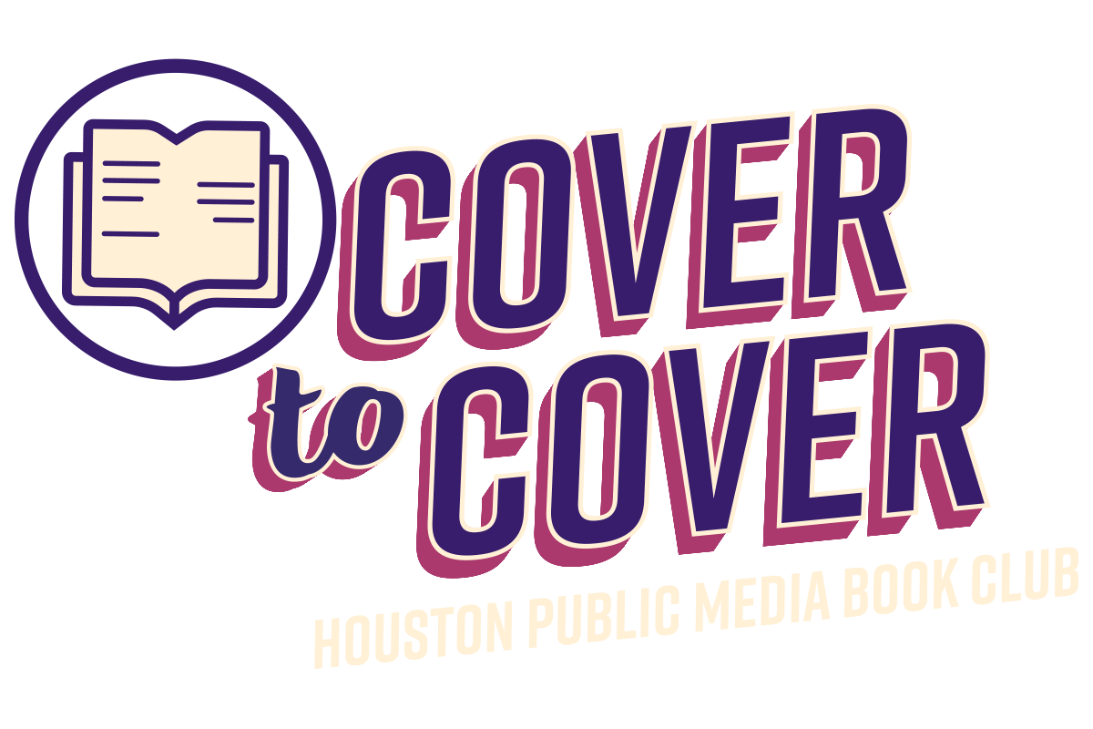 Cover to Cover: Houston Public Media Book Club