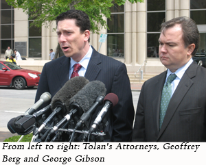 image of Tolan's Attorney, Geoffrey Berg and George Gibson