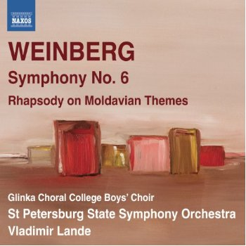 Symphony No. 6, Rhapsody on Moldavian Themes by Mieczyslaw Weinberg