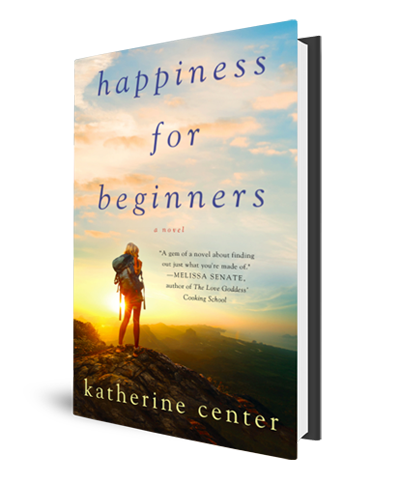 Katherine Center Book Cover Happiness for Beginners