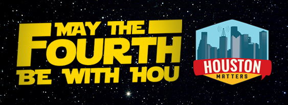 May the Fourth Star Wars Houston Matters Logo Banner