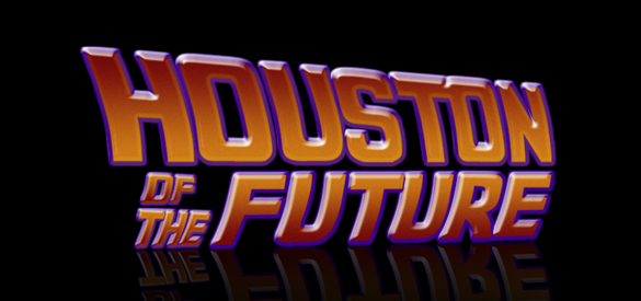 Houston of the Future Banner