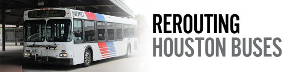 Rerouting Houston Buses Bus Metro BANNER