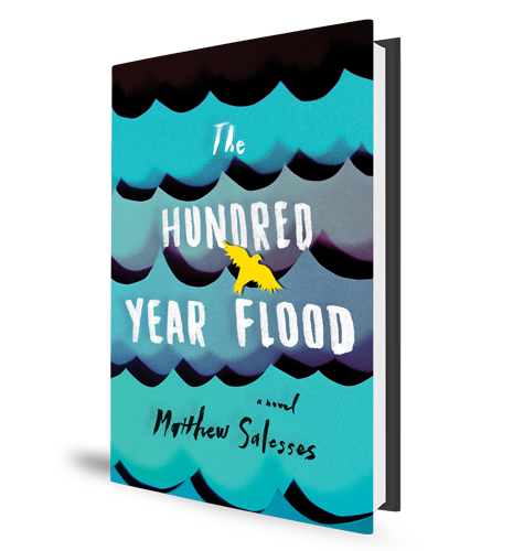 Hundred Year Flood Matthew Salesses Book Cover