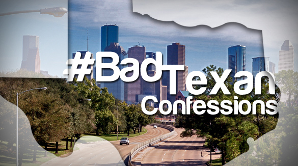 Bad Texan Confessions Banner