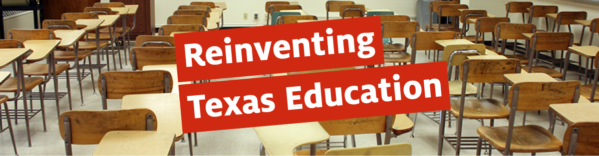 Reinventing Texas Education banner