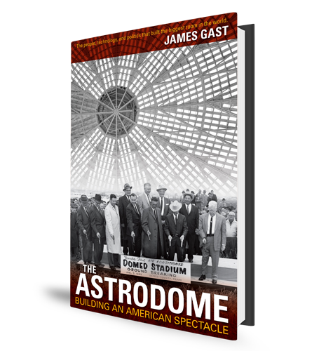 Building the Astrodome Book Cover