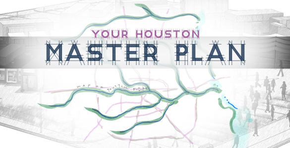 Your Houston Master Plan Banner