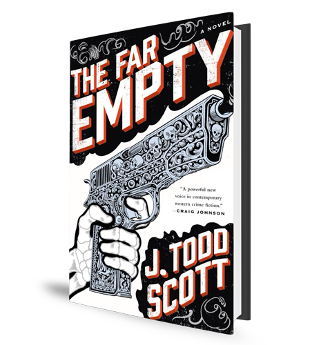 The Far Empty - Todd Scott - Book Cover