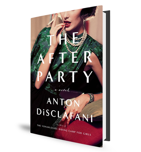 The After Party - Anton DiSclafani