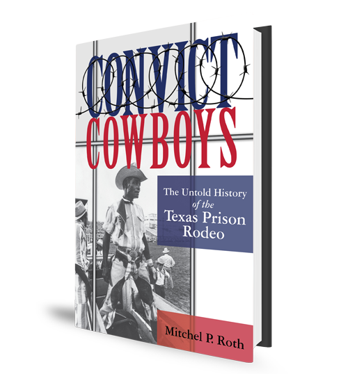 Convict Cowboys Prison Rodeo Book Cover