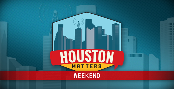 Houston Matters Weekend Banner