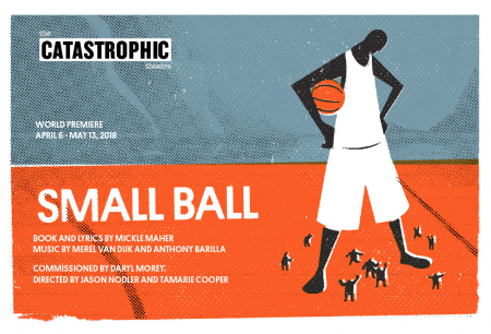 Small Ball Musical - Catastrophic Theatre