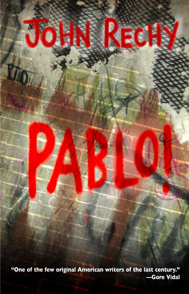 Cover of Pablo! by John Rechy