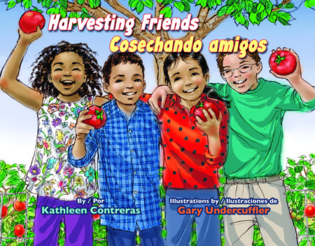 Harvesting Friends by Dr. Kathleen Contreras