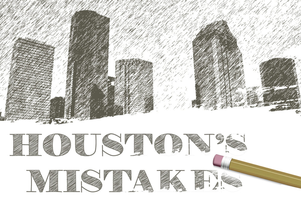Houston's Mistakes