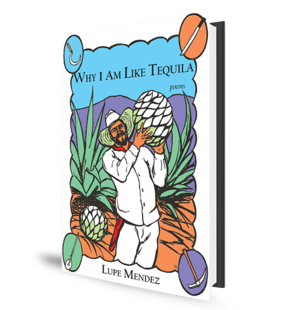 Why I Am Like Tequila - Book