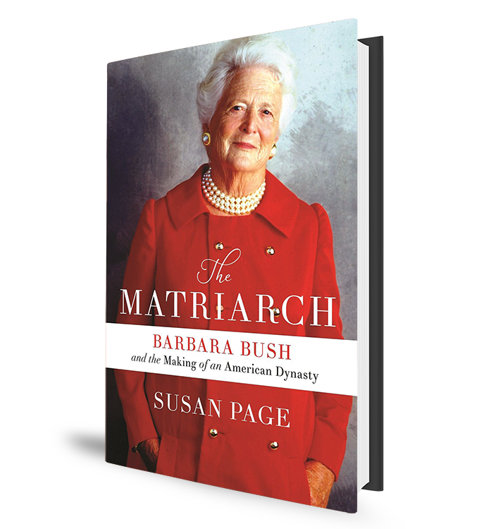 The Matriarch - Barbara Bush Book