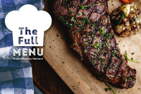 The Full Menu - Steak - Houston Restaurant Weeks Banner